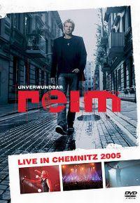 Cover Reim - Unverwundbar - live in Chemnitz [DVD]